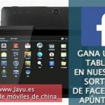 Rebajas de Jayu en móviles chinos, sortean una tablet